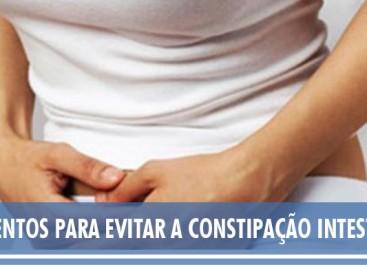 Alimentos para evitar a Constipação Intestinal