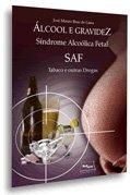 Gravidez e álcool: uma combinação perigosa